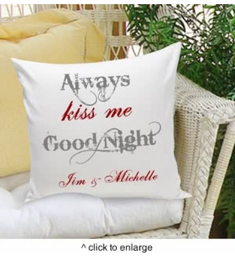 Always Kiss Me Goodnight Decorative Pillow